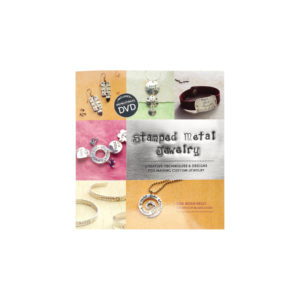 Stamped Metal Jewelry with DVD: Techniques & Designs for Making Custom Jewelry