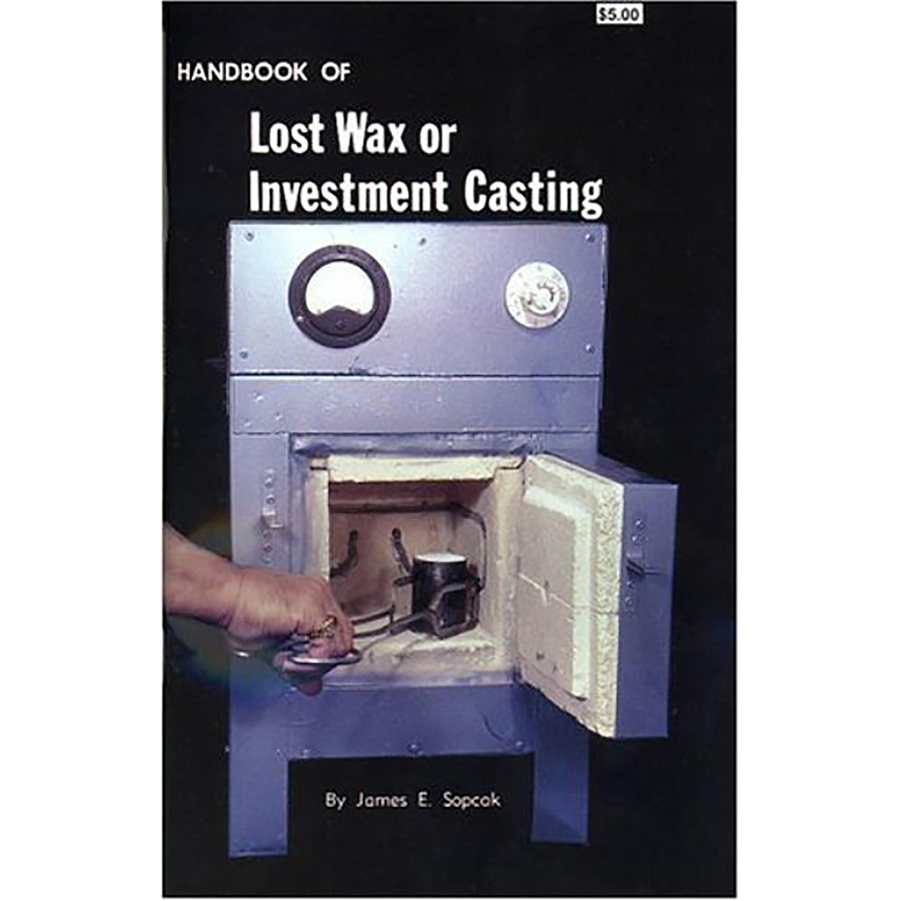 Handbook of Lost Wax and Investment Casting